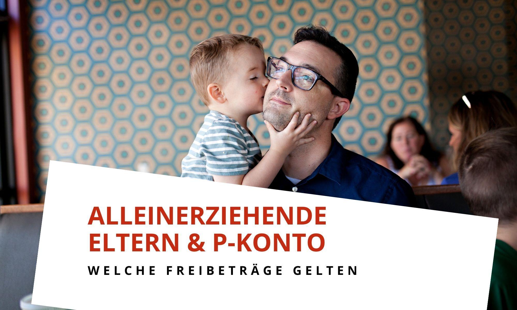P-Konto Bescheinigung für alleinerziehende Eltern