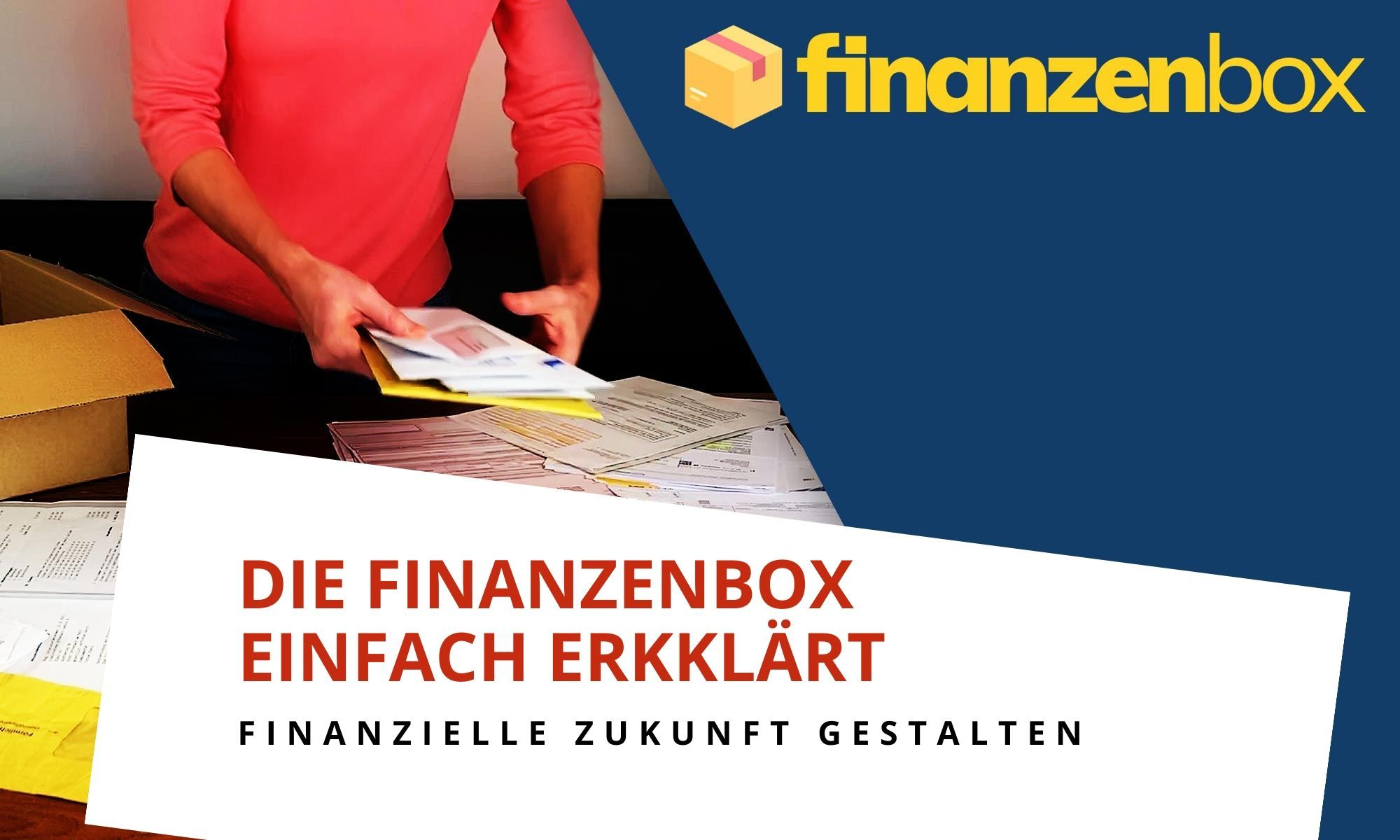 Die Finanzenbox – einfach erklärt