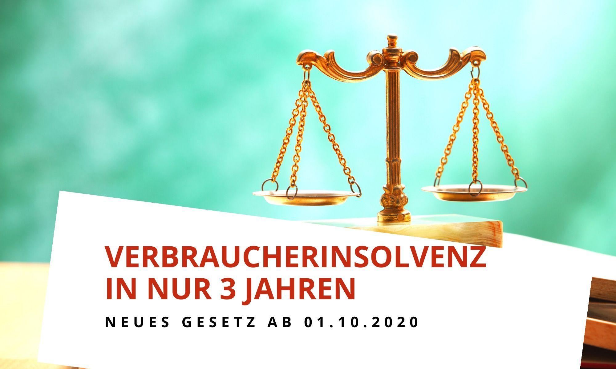 Gesetzesänderung: Verkürzung der Restschuldbefreiung auf 3 Jahre