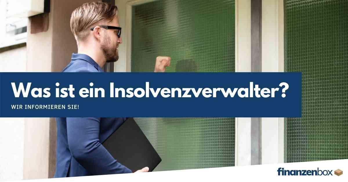 Was ist ein Insolvenzverwalter?