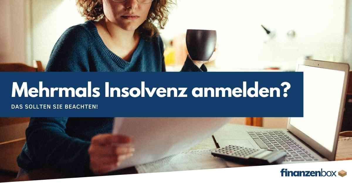 Wie oft kann man eine Privatinsolvenz anmelden?