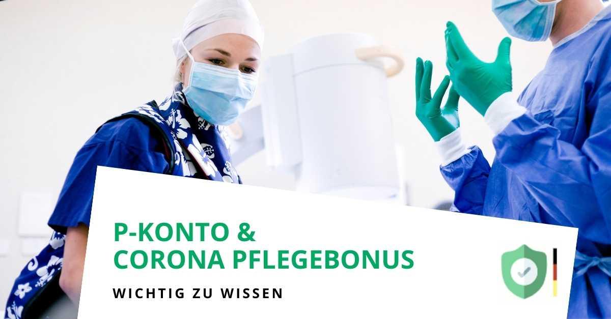 Corona-Pflegebonus und Kontopfändung auf einem P-Konto (Update 01.07.2020)