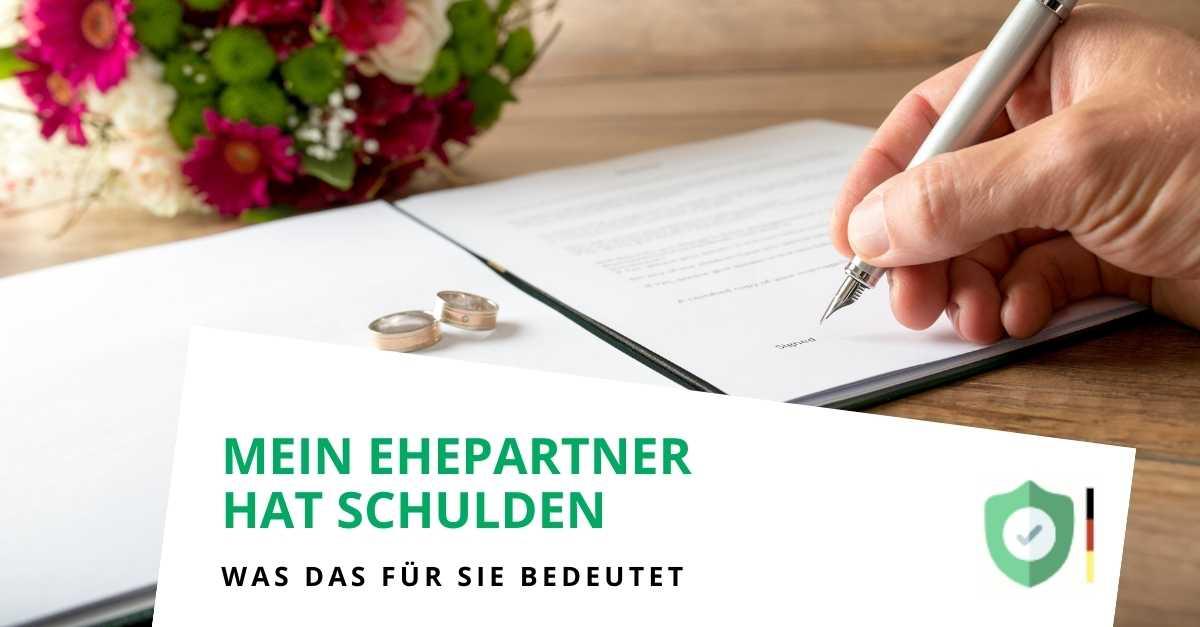 Hilfe mein Ehepartner hat Schulden, werde ich auch belangt?
