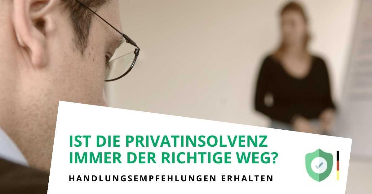 Ist es immer die Privatinsolvenz?