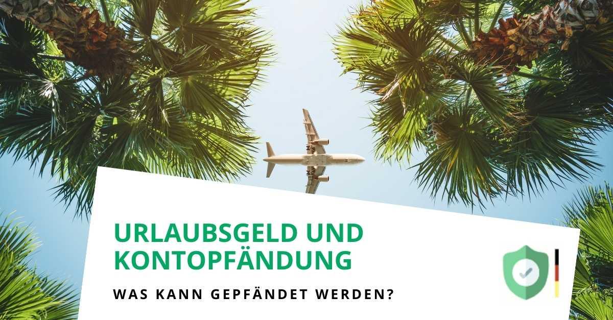 Kann Urlaubsgeld gepfändet werden?