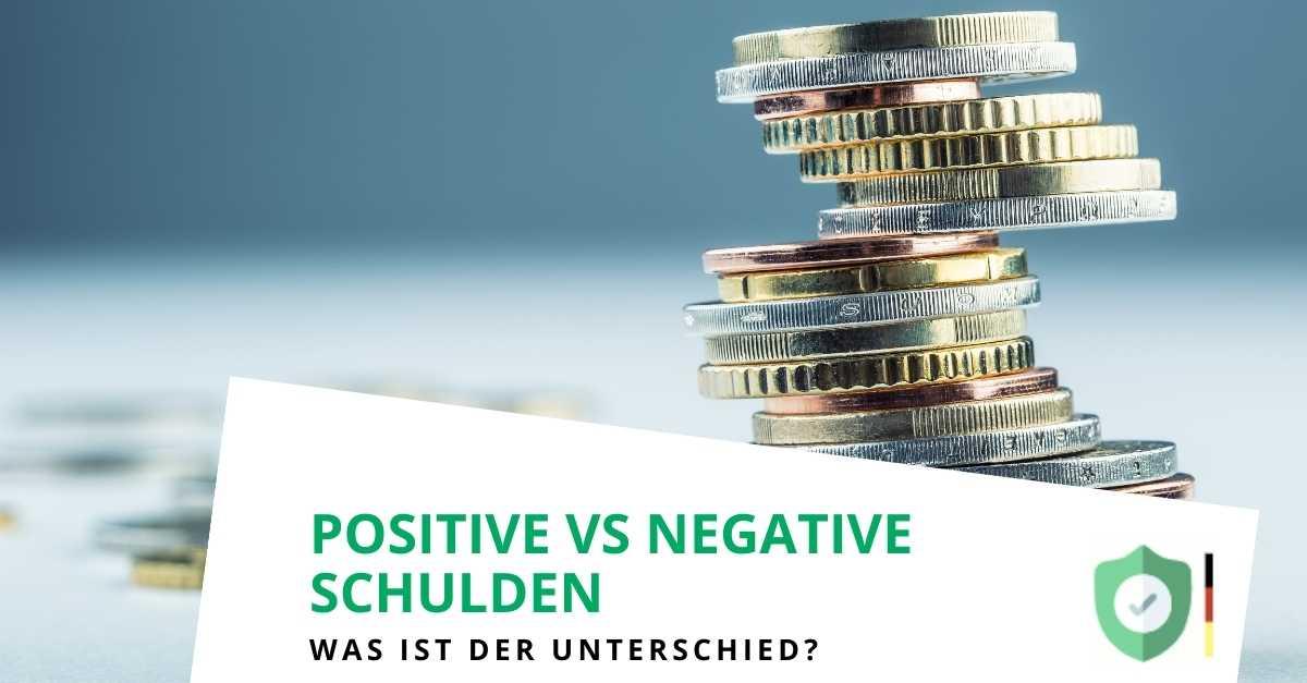 Positive und Negative Schulden - was ist der Unterschied?