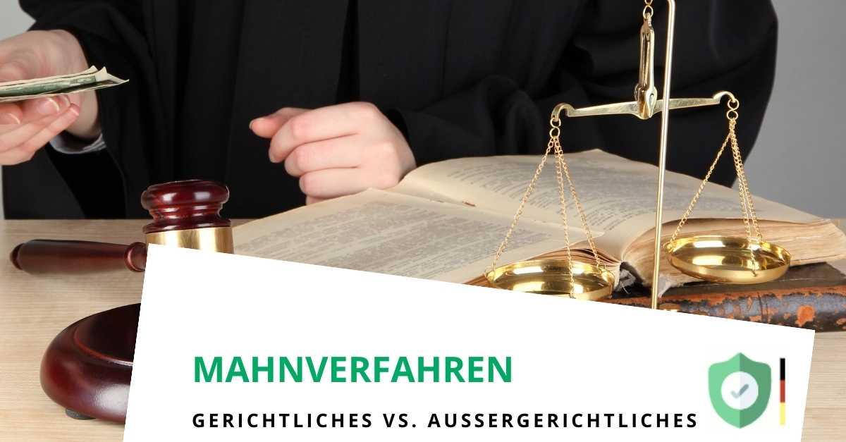 Außergerichtliches vs. gerichtliches Mahnverfahren