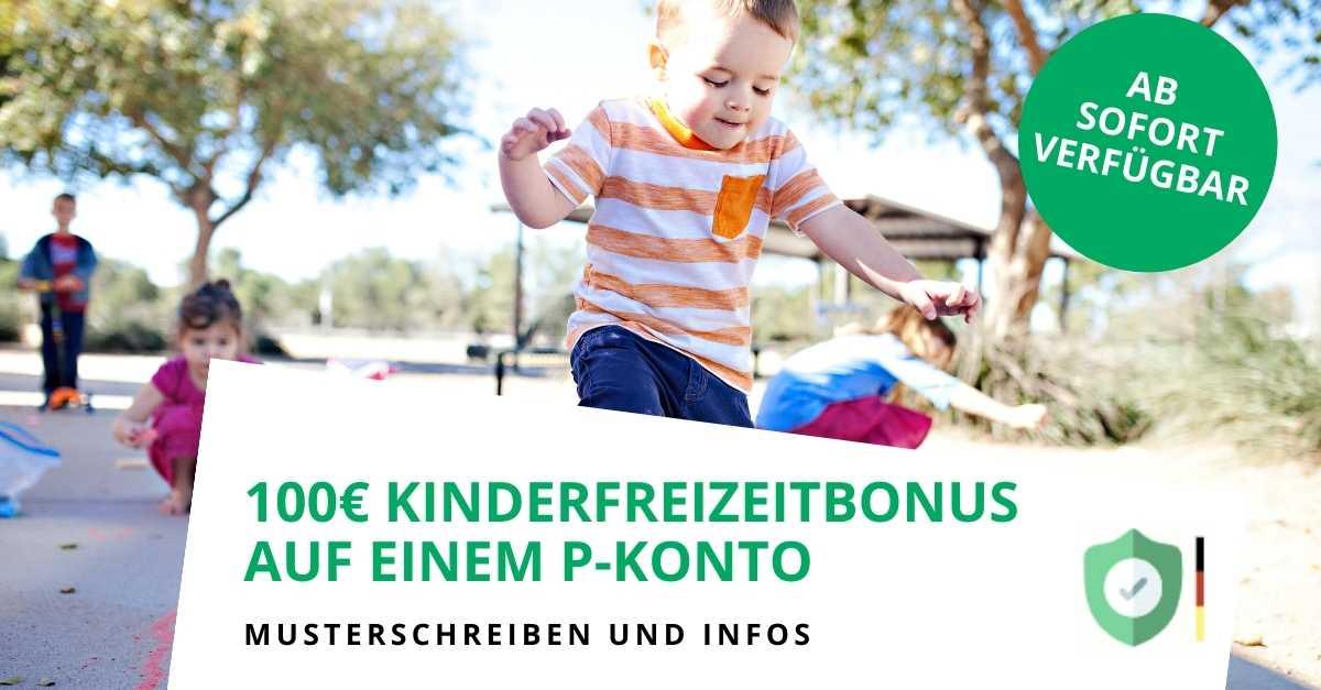 100€ Kinderfreizeitbonus pro Kind auf einen P-Konto pfändbar? (Update: 1.8.2021)
