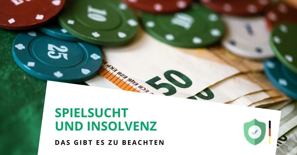 Spielsucht und Insolvenz